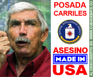 http://3.bp.blogspot.com/-mBC6Ak9JcJs/VdM4yAuLkEI/AAAAAAAAK3o/CMPYnctIIbo/s1600/posada-asesino-made-in-usa-CubaDebate.jpg